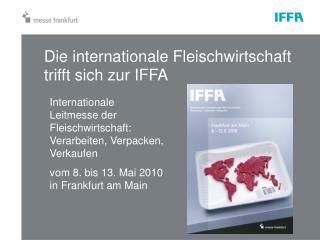 Die internationale Fleischwirtschaft trifft sich zur IFFA
