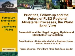 Forest Law Enforcement & Governance  (FLEG)