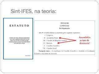 Sint-IFES, na teoria: