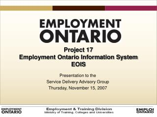 Project 17  Employment Ontario Information System  EOIS