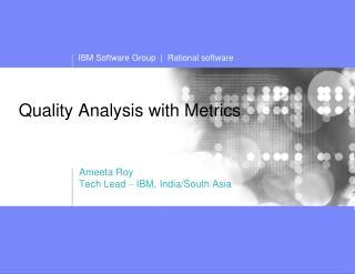 Quality Analysis with Metrics