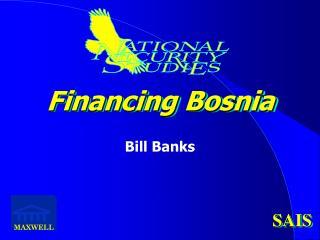 Financing Bosnia
