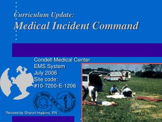 Curriculum Update: Medical Incident Command