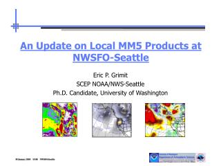 An Update on Local MM5 Products at NWSFO-Seattle