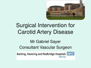 Surgical Intervention for Carotid Artery Disease
