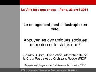 La Ville face aux crises – Paris, 26 avril 2011