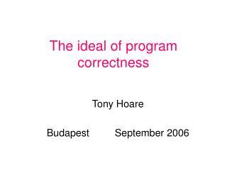 The ideal of program correctness