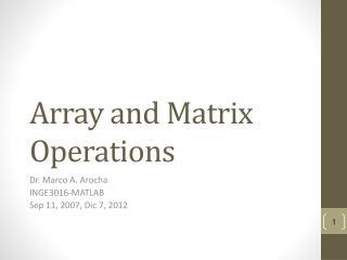 Array and Matrix Operations
