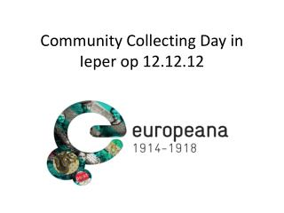 Community Collecting Day  in Ieper op 12.12.12