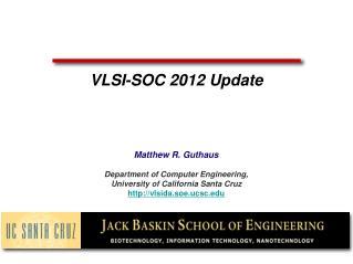 VLSI-SOC 2012 Update