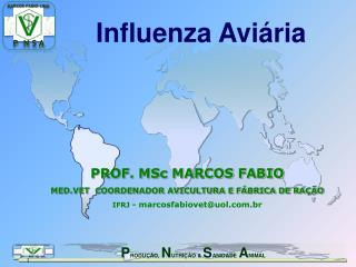 Influenza Aviária