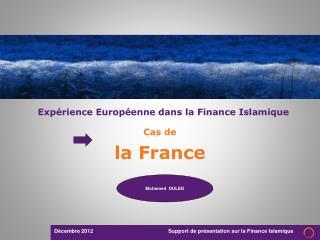 Expérience Européenne dans la Finance Islamique