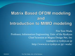 Matrix Based OFDM modeling and Introduction to MIMO modeling