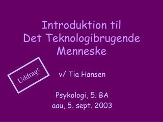 Introduktion til Det Teknologibrugende Menneske