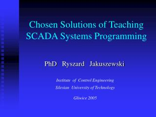 Chosen Solutions of Teaching SCADA Systems Programming