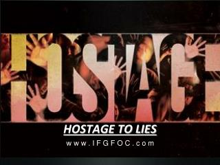 HOSTAGE TO LIES