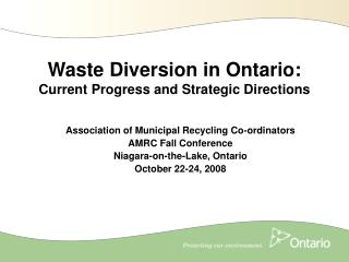 Waste Diversion in Ontario: Current Progress and Strategic Directions