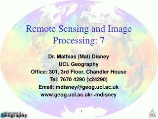 Remote Sensing and Image Processing:  7