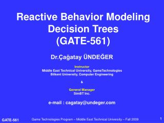 Reactive Behavior Modeling Decision Trees (GATE-561)