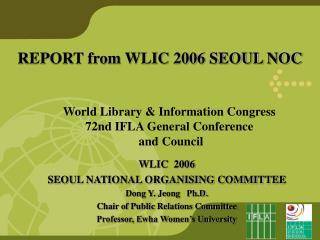 REPORT from WLIC 2006 SEOUL NOC
