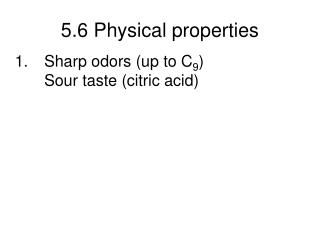 5.6 Physical properties