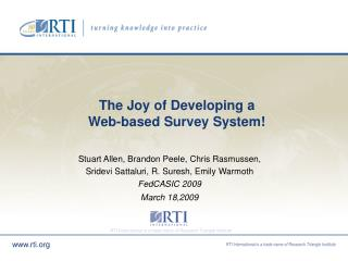 The Joy of Developing a  Web-based Survey System!