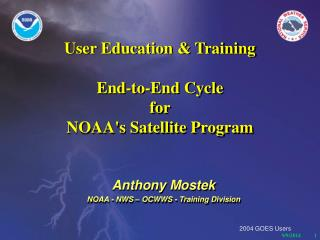 User Education & Training End-to-End Cycle  for  NOAA's Satellite Program