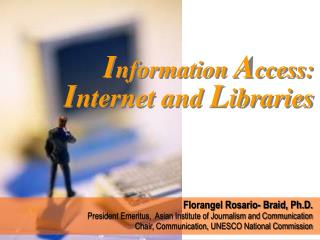 I nternet and  L ibraries