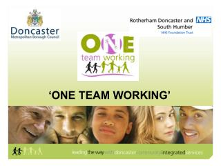 'ONE TEAM WORKING'