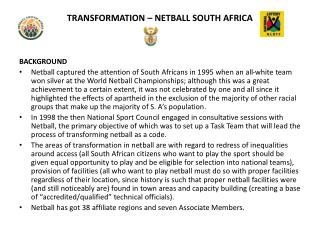 TRANSFORMATION – NETBALL SOUTH AFRICA