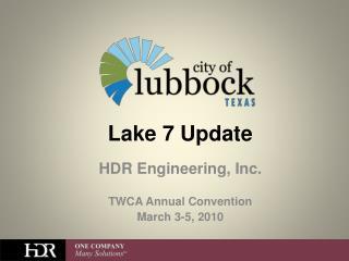 Lake 7 Update
