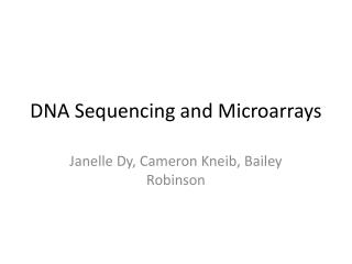 DNA Sequencing and Microarrays