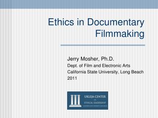 Ethics in Documentary Filmmaking
