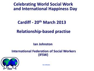Celebrating World Social Work          and International Happiness Day
