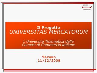 Il Progetto UNIVERSITAS MERCATORUM L'Università Telematica delle  Camere di Commercio italiane