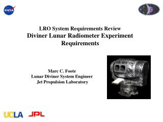 LRO System Requirements Review Diviner Lunar Radiometer Experiment Requirements