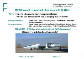 MIPAS aircraft : current activities (update 07.10.2005)