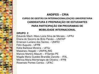 ANDIFES � CRIA  CURSO DE GEST�O DA INTERNACIONALIZA��O UNIVERSIT�RIA
