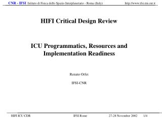 ICU Programmatics, Resources and Implementation Readiness Renato Orfei IFSI-CNR
