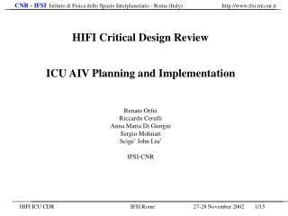 ICU AIV Planning and Implementation Renato Orfei Riccardo Cerulli Anna Maria Di Giorgio