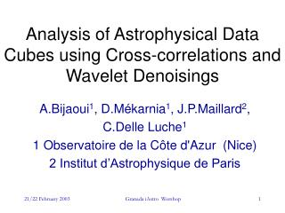 Analysis of Astrophysical Data Cubes using Cross-correlations and Wavelet Denoisings