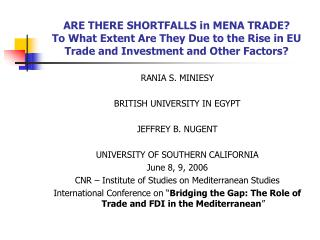 RANIA S. MINIESY BRITISH UNIVERSITY IN EGYPT JEFFREY B. NUGENT UNIVERSITY OF SOUTHERN CALIFORNIA