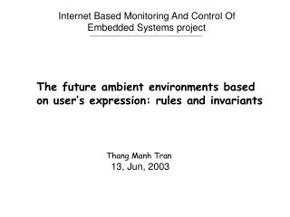 The future ambient environments based  on user's expression: rules and invariants