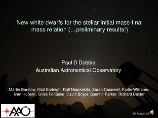 New white dwarfs for the stellar initial mass-final mass relation (…preliminary results!)