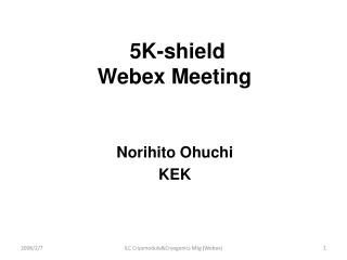 5K-shield Webex Meeting