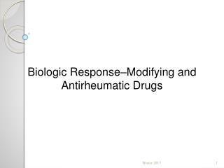 Biologic Response–Modifying  and Antirheumatic Drugs