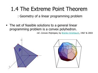 1.4 The Extreme Point Theorem : Geometry of a linear programming problem