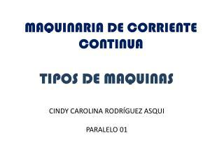 MAQUINARIA DE CORRIENTE CONTINUA