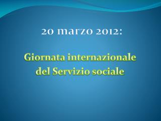Giornata internazionale  del Servizio sociale