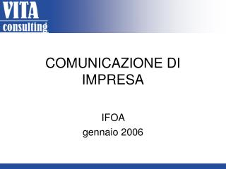 COMUNICAZIONE DI IMPRESA